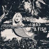 I Wish I Was A Fish omslag